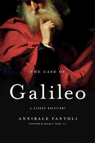 The Case of Galileo By Fantoli, Annibale