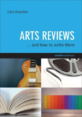 Arts Reviews By Brayfield, Celia